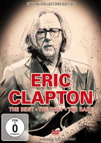 Cover Eric Clapton - The Best - The Rest - The Rare [DVD]